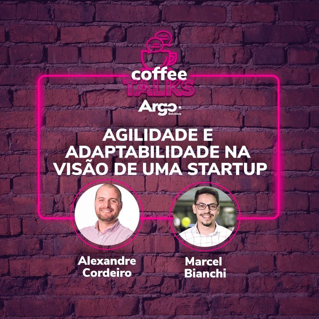 Ep 5. Agilidade e adaptabilidade na visão de uma startup