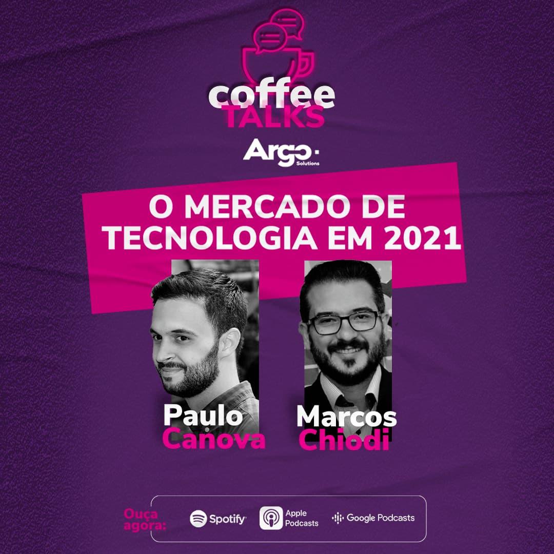 ep13-o-mercado-de-tecnologia-em-2021