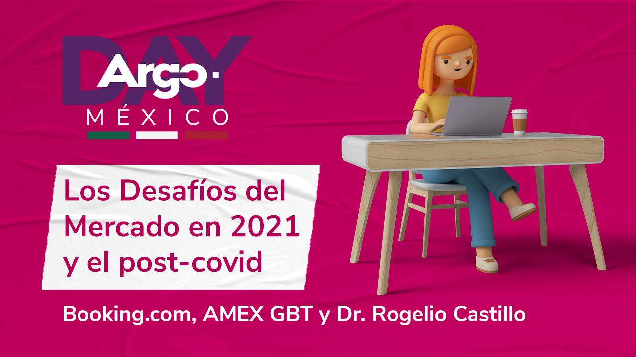 Argo Day México - Los Desafíos del Mercado en 2021 y el post-covid