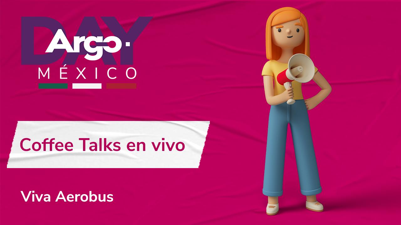 argo-day-mexico-coffee-talks-en-vivo-nuevos-modelos-de-negocios-y-desafios-en-mexico